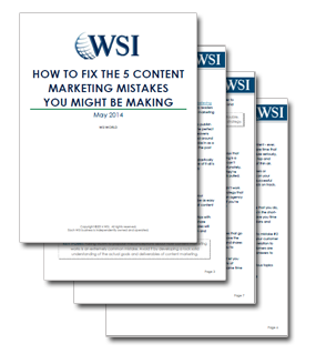 WSI World Blog - Whitepaper: How To Fix The 5 Content Marketing Mistakes You Might Be Making Image 2