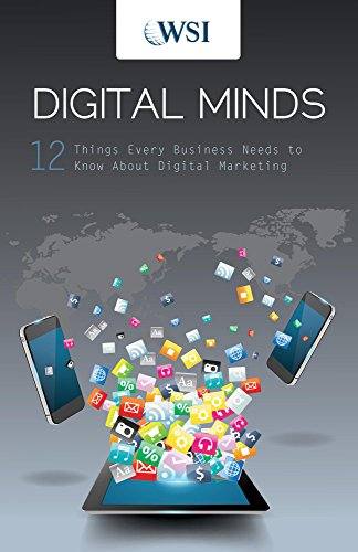 "WSI Launches Second Edition of its Book ""Digital Minds: 12 Things Every Business Needs to Know About Digital Marketing"""
