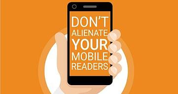 Don't Alienate Your Mobile Readers: Tips and Tricks for Mobile-Friendly Email Campaigns