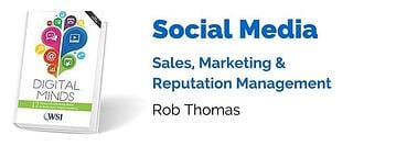Social Media: Sales, Marketing and Reputation Management