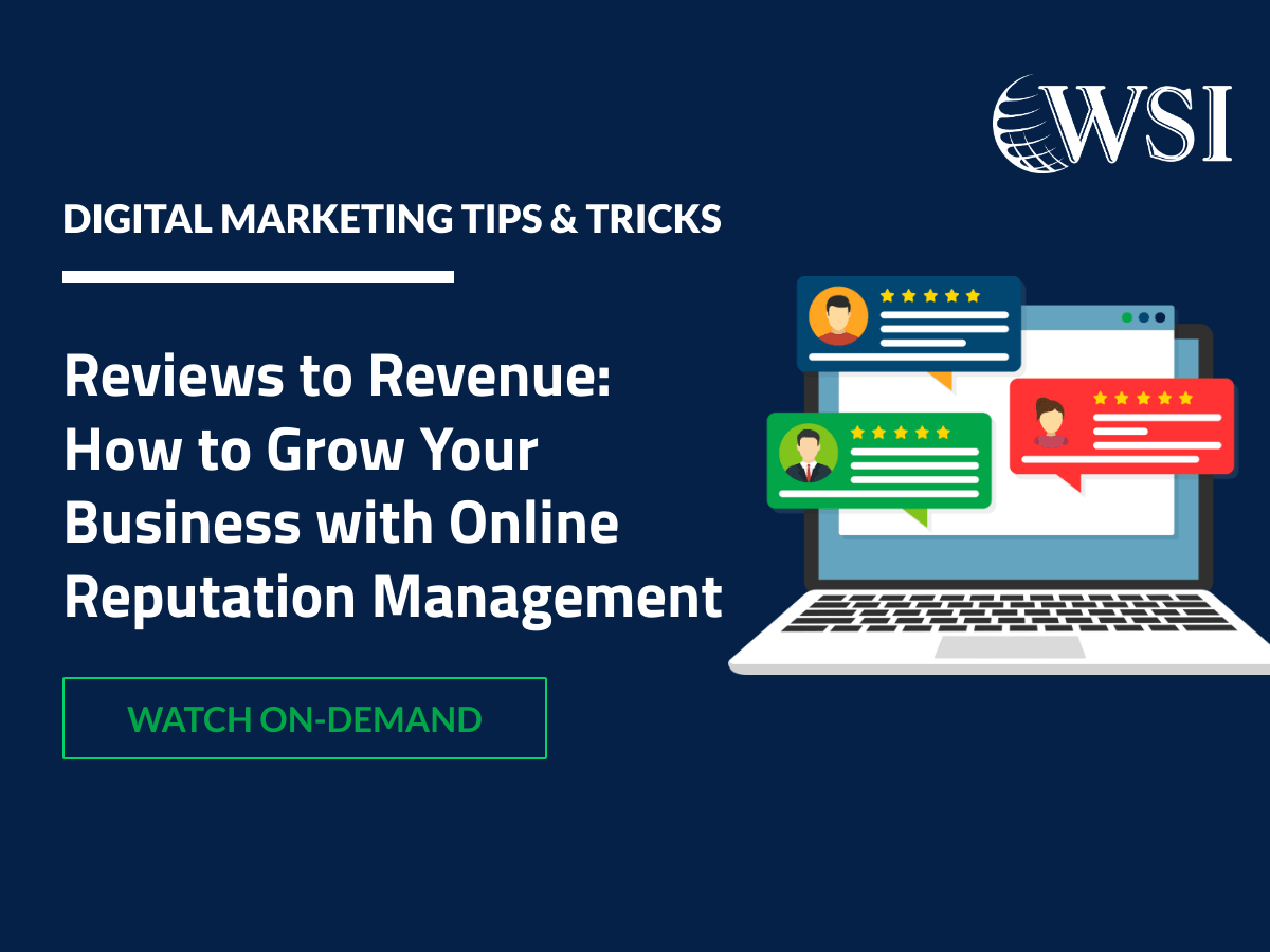 Reviews to Revenue: How to Grow Your Business with Online Reputation Management