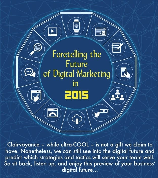 Screenshot of Foretelling the Future of Digital Marketing infographic.
