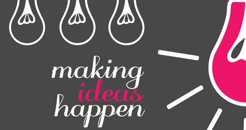 Graphic of lightbulbs, with the text Making Ideas Happen.