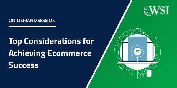 Top Considerations for Ecommerce Success
