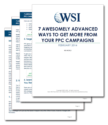 WSI Whitepapers - 7 Awesomely Advanced Ways To Get More From Your PPC Campaigns